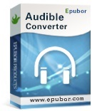 Epubor Audible Converter